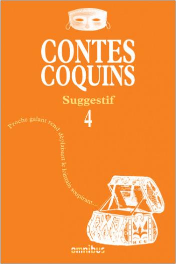Contes coquins 4 - Suggestif