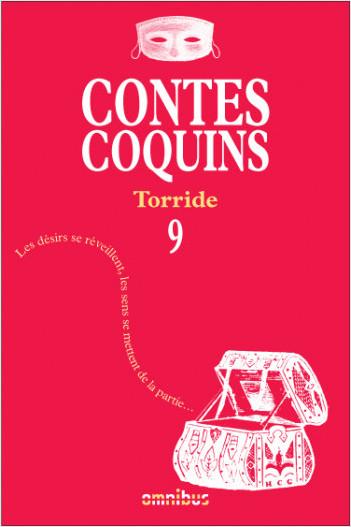 Contes coquins 9 - Torride