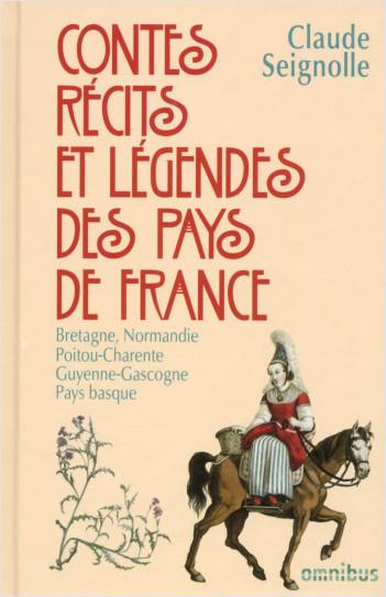 Contes, récits et légendes des pays de France T. 1