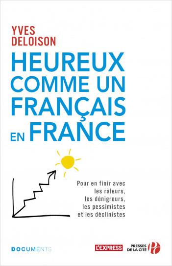 Heureux comme un Français en France