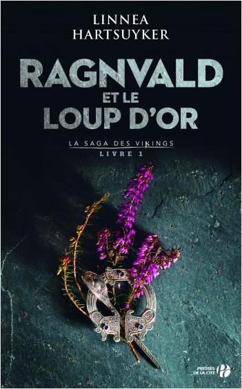 Ragnvald et le loup d'or : Livre 1