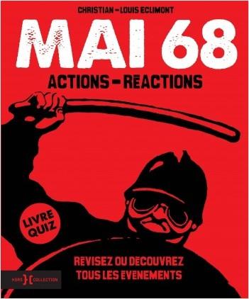Mai 68, actions et réactions