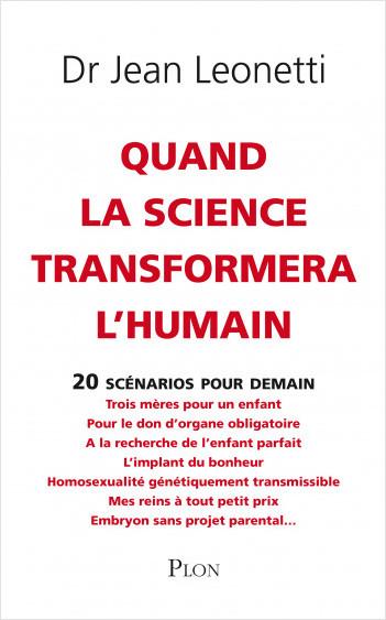 Quand la science transformera l'humain