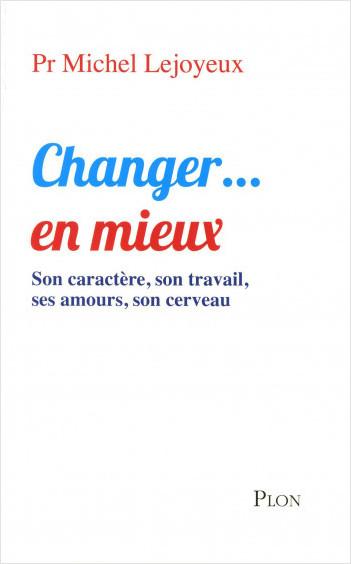Changer...en mieux