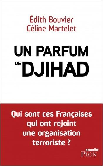 Un parfum de djihad