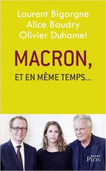 """Macron, """"et en même temps..."""""""