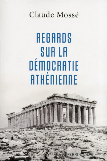 Regards sur la démocratie athénienne