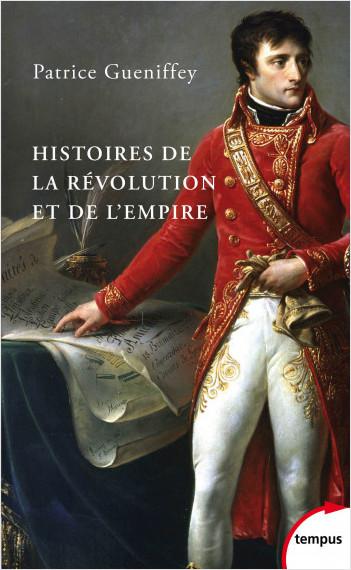 Histoires de la Révolution et de l'Empire