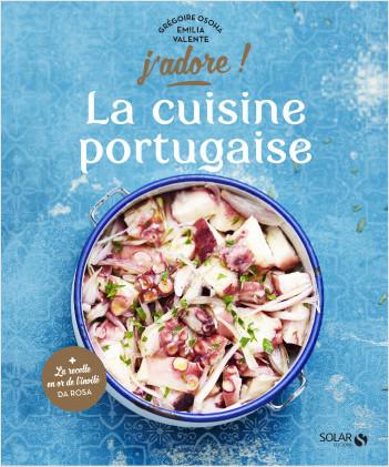 La cuisine portugaise - J'adore