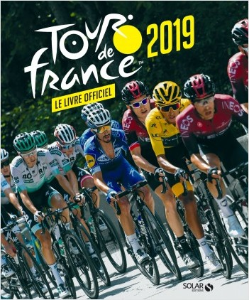 Livre officiel du Tour de France 2019