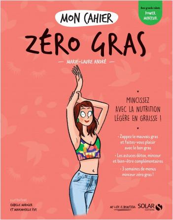 Mon cahier Zéro gras