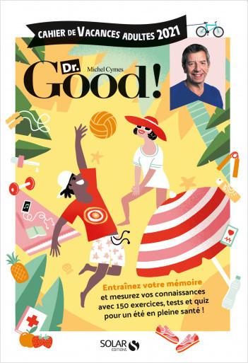 Cahier de vacances pour adultes Dr Good