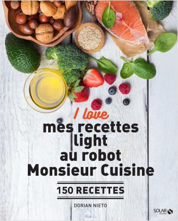 I love mes recettes light au robot Monsieur cuisine