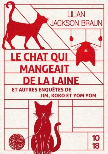Le chat qui mangeait de la laine et autres enquêtes de Jim, Koko et Yom Yom
