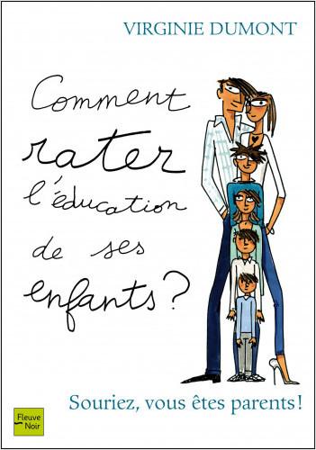 Comment rater l'éducation de ses enfants ?