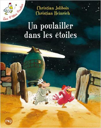 Les P'tites Poules - Un poulailler dans les étoiles