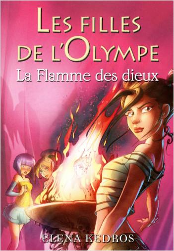 4. Les filles de l'Olympe : La Flamme des dieux