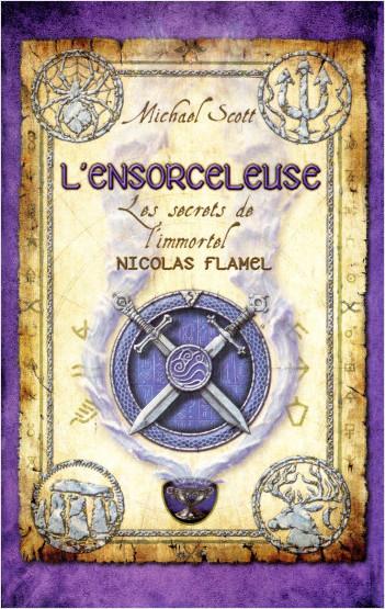Les Secrets de l'immortel Nicolas Flamel - tome 3