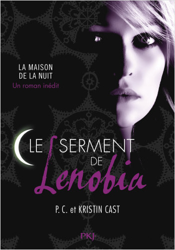 La Maison de la nuit Hors-série : Le Serment de Lenobia