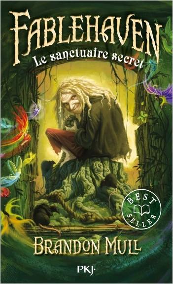 1. Fablehaven : Le sanctuaire secret