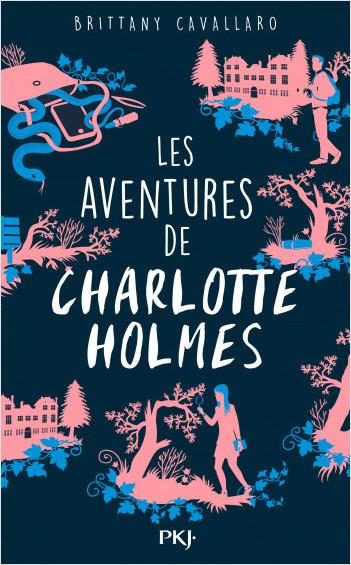 Les Aventures de Charlotte Holmes - tome 01