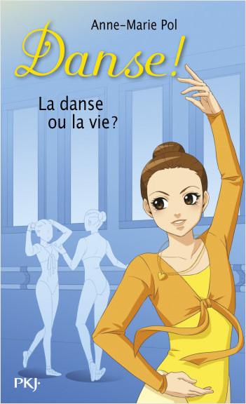 35. La danse ou la vie ?