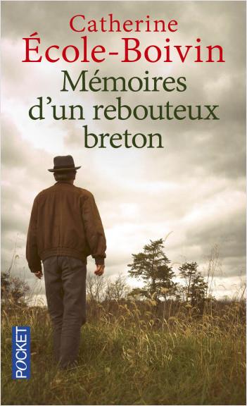 Mémoires d'un rebouteux breton