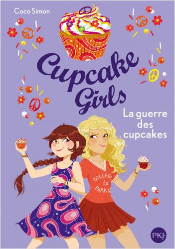Cupcake Girls - tome 09 : La guerre des cupcakes