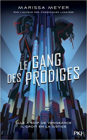 Le gang des prodiges - tome 01