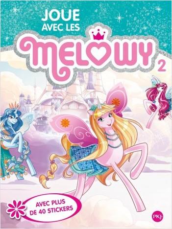 Joue avec les Mélowy - tome 02