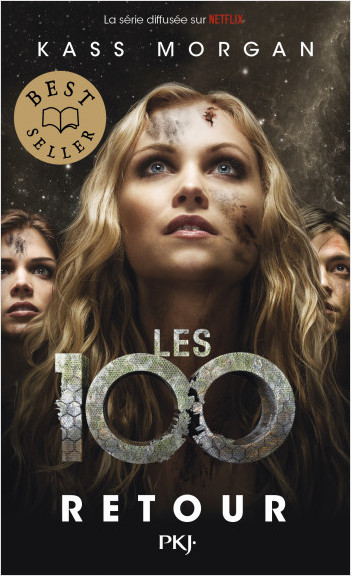 Les 100 - tome 03 : Retour