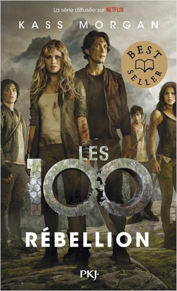 Les 100 - tome 04 : Rébellion