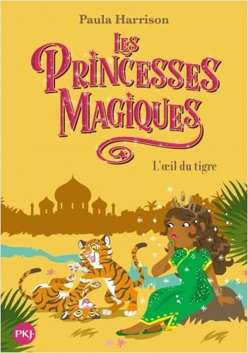 Les Princesses magiques - tome 08 : L'oeil du tigre