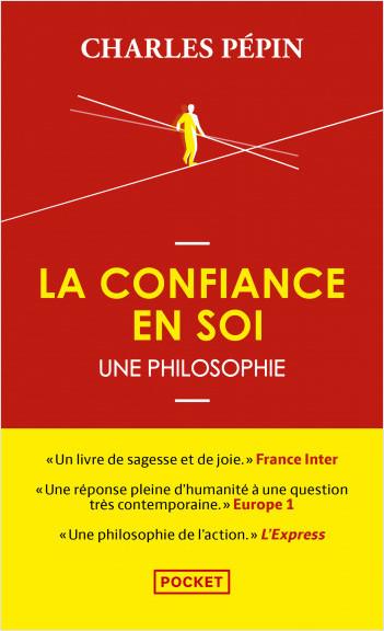 La Confiance en soi, une philosophie
