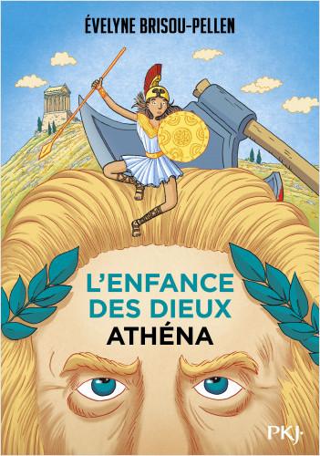 L'enfance des dieux - Tome 2 : Athéna