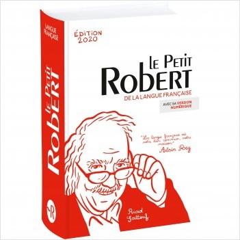 Dictionnaire Le Petit Robert de la langue française 2020 et sa clé d'accès au dictionnaire numérique