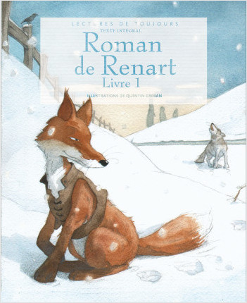 Le roman de Renart – Roman jeunesse classique – À partir de 9 ans