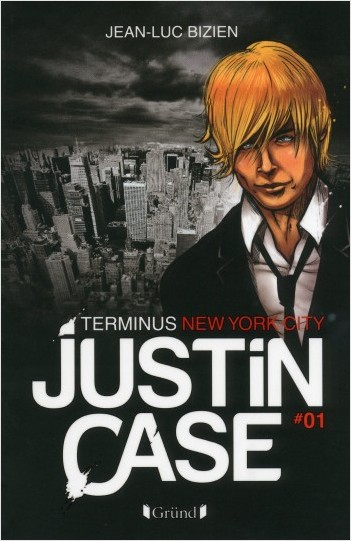 Justin Case - Terminus New York City