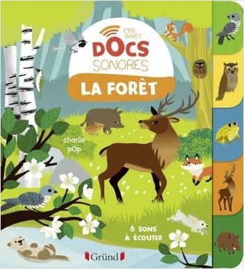 Baby doc : La forêt – Documentaire sonore avec 6 puces – À partir de 6 mois