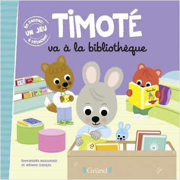 Timoté va à la bibliothèque – Album jeunesse – À partir de 2 ans