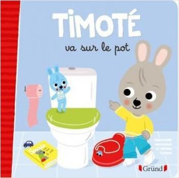 Les P'tits Timoté : Timoté va sur le pot