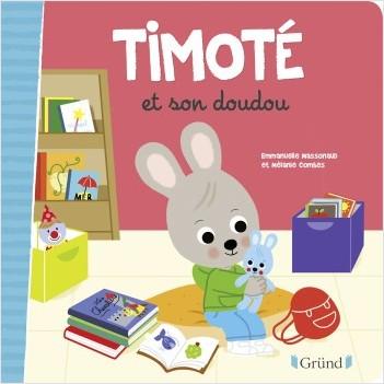 Les P'tits Timoté : Timoté et son doudou