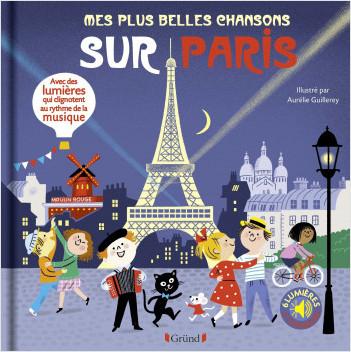 Mes plus belles chansons sur Paris (sonore + leds)