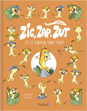 Zic, Zap, Zut et le girafon sans tache