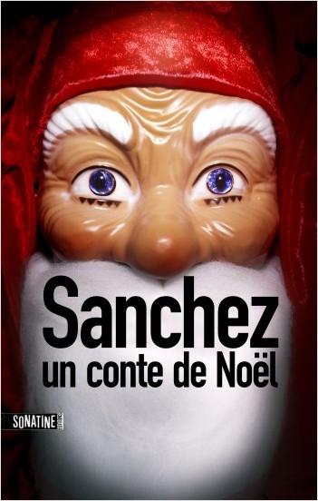 Sanchez : Un conte de Noël