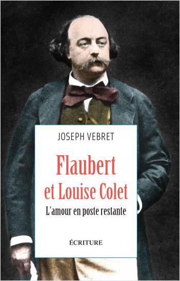 Flaubert et Louise Colet