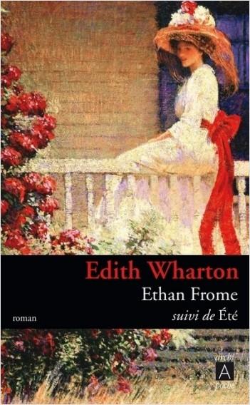 Ethan Frome - Suivi de Été