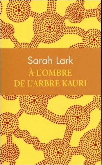À l'ombre de l'arbre Kauri