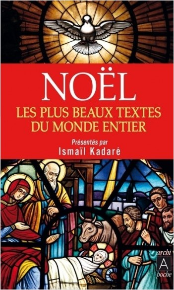 Noël - Les plus beaux textes du monde entier