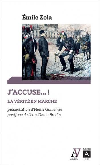 J'accuse... ! La vérité en marche - Et autres textes sur l'affaire Dreyfus